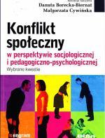 Konflikt społeczny w perspektywie socjologicznej i pedagogiczno-psychologicznej: wybrane kwestie