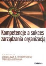 Kompetencje a sukces zarządzania organizacją