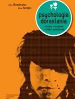 Psychologia dorastania. Zmiany rozwojowe w dobie globalizacji